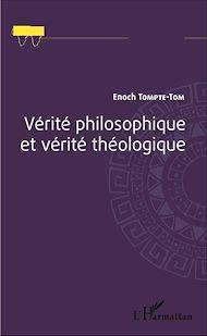 Téléchargez le livre :  Vérité philosophique et vérité théologique