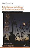 Télécharger le livre :  Intelligence artistique et domaine du sensible