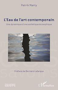Téléchargez le livre :  L'Eau de l'art contemporain