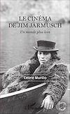 Télécharger le livre :  Le cinéma de Jim Jarmusch