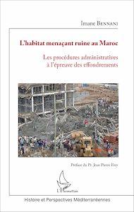 Téléchargez le livre :  L'habitat menaçant ruine au Maroc(HMR)