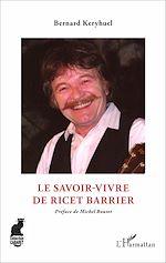 Téléchargez le livre :  Le savoir-vivre de Ricet Barrier