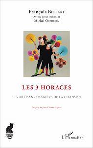 Téléchargez le livre :  Les 3 Horaces
