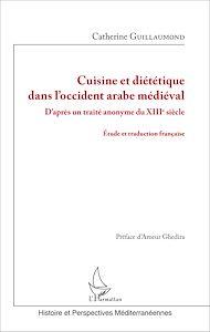Téléchargez le livre :  Cuisine et diététique dans l'occident arabe médiéval