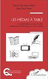 Télécharger le livre :  Les médias à table