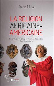 Téléchargez le livre :  Religion africaine-américaine