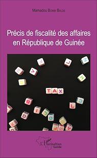 Téléchargez le livre :  Précis de fiscalité des affaires en République de Guinée