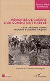 Télécharger le livre :  Mémoires de guerre d'un combattant kabyle
