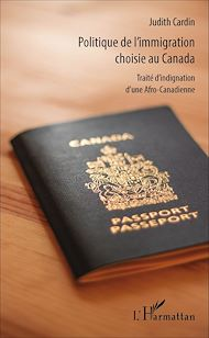 Téléchargez le livre :  Politique de l'immigration choisie au Canada