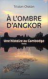 Télécharger le livre :  A l'ombre d'Angkor