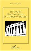 Télécharger le livre :  Les grands procès criminels de l'antiquité grecque