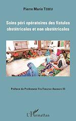 Téléchargez le livre :  Soins péri opératoires des fistules obstétricales et non obstétricales