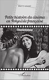 Télécharger le livre :  Petite histoire du cinéma en Polynésie française