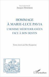 Téléchargez le livre :  Hommage à Marie-Luce Pavia