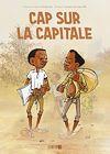 Télécharger le livre :  Cap sur la capitale