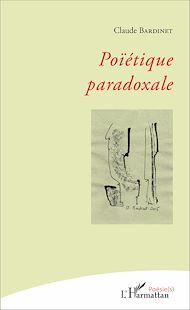 Téléchargez le livre :  Poïétique paradoxale