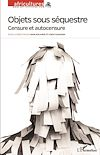 Télécharger le livre :  Objets sous séquestre