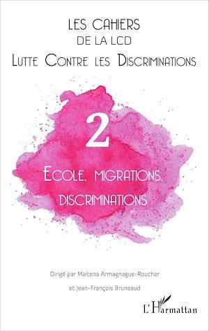 Téléchargez le livre :  École, migrations, discriminations