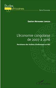 Téléchargez le livre :  L'économie congolaise de 2007 à 2016