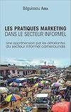 Télécharger le livre :  Les pratiques marketing dans le secteur informel