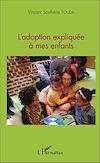 Télécharger le livre :  L'adoption expliquée à mes enfants