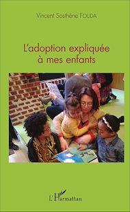 Téléchargez le livre :  L'adoption expliquée à mes enfants