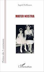 Téléchargez le livre :  Mater nostra