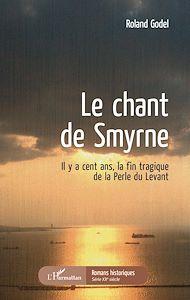 Téléchargez le livre :  Le chant de Smyrne