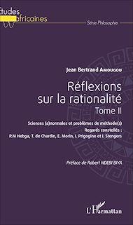 Téléchargez le livre :  Réflexions sur la rationalité Tome II