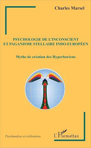 Téléchargez le livre :  Psychologie de l'inconscient et paganisme stellaire indo-européen