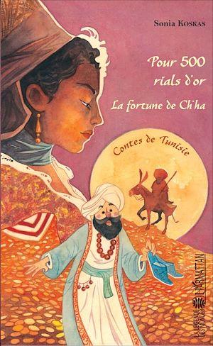 Téléchargez le livre :  Pour 500 rials d'or - La fortune de Ch'ha