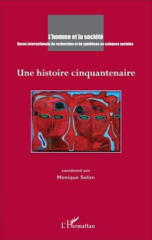Téléchargez le livre :  Une histoire cinquantenaire