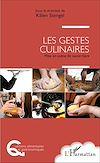 Télécharger le livre :  Les gestes culinaires
