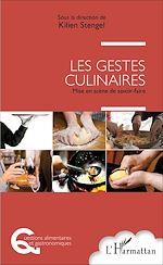 Téléchargez le livre :  Les gestes culinaires