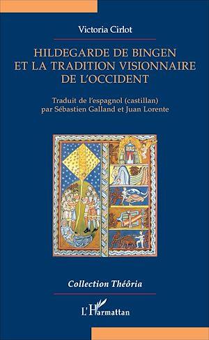 Téléchargez le livre :  Hildegarde de Bingen et la tradition visionnaire de l'Occident