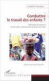 Télécharger le livre :  Combattre le travail des enfants ?