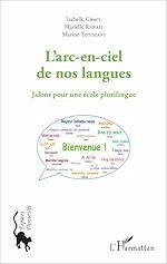 Téléchargez le livre :  L'arc-en-ciel de nos langues