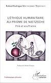 Télécharger le livre :  Ethique humanitaire au prisme de Nietzsche (L')