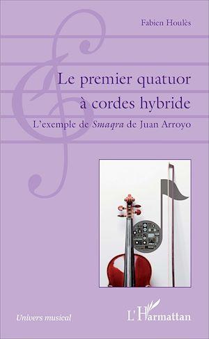 Téléchargez le livre :  Le premier quatuor à cordes hybride