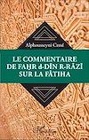 Télécharger le livre :  Le commentaire de Fahr d-Din R-Razi sur la Fatiha