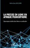 Télécharger le livre :  Presse en ligne en Afrique francophone (La)