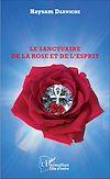 Télécharger le livre :  Le sanctuaire de la Rose et de l'Esprit
