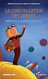 Télécharger le livre :  La constellation des contes