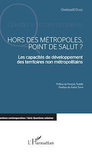 Téléchargez le livre :  Hors des métropoles, point de salut ?