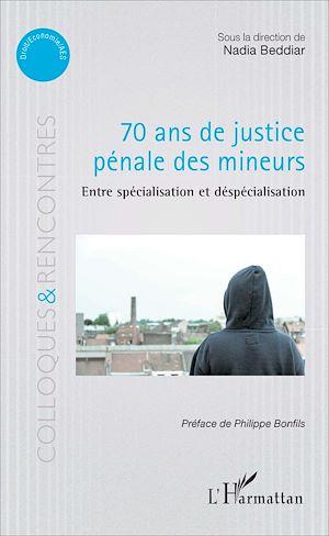 Téléchargez le livre :  70 ans de justice pénale des mineurs