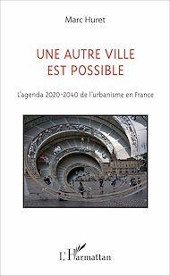 Téléchargez le livre :  Une autre ville est possible