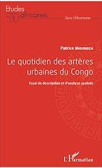 Téléchargez le livre :  Le quotidien des artères urbaines du Congo