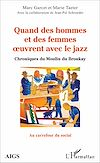 Télécharger le livre :  Quand des hommes et des femmes oeuvrent avec le jazz