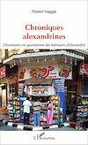 Télécharger le livre :  Chroniques alexandrines