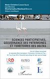 Télécharger le livre :  Sciences participatives, gouvernance des patrimoines et territoires des deltas